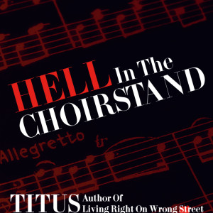 Hell in the Choir Stand